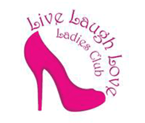 Live, Laugh, Love Ladies Club